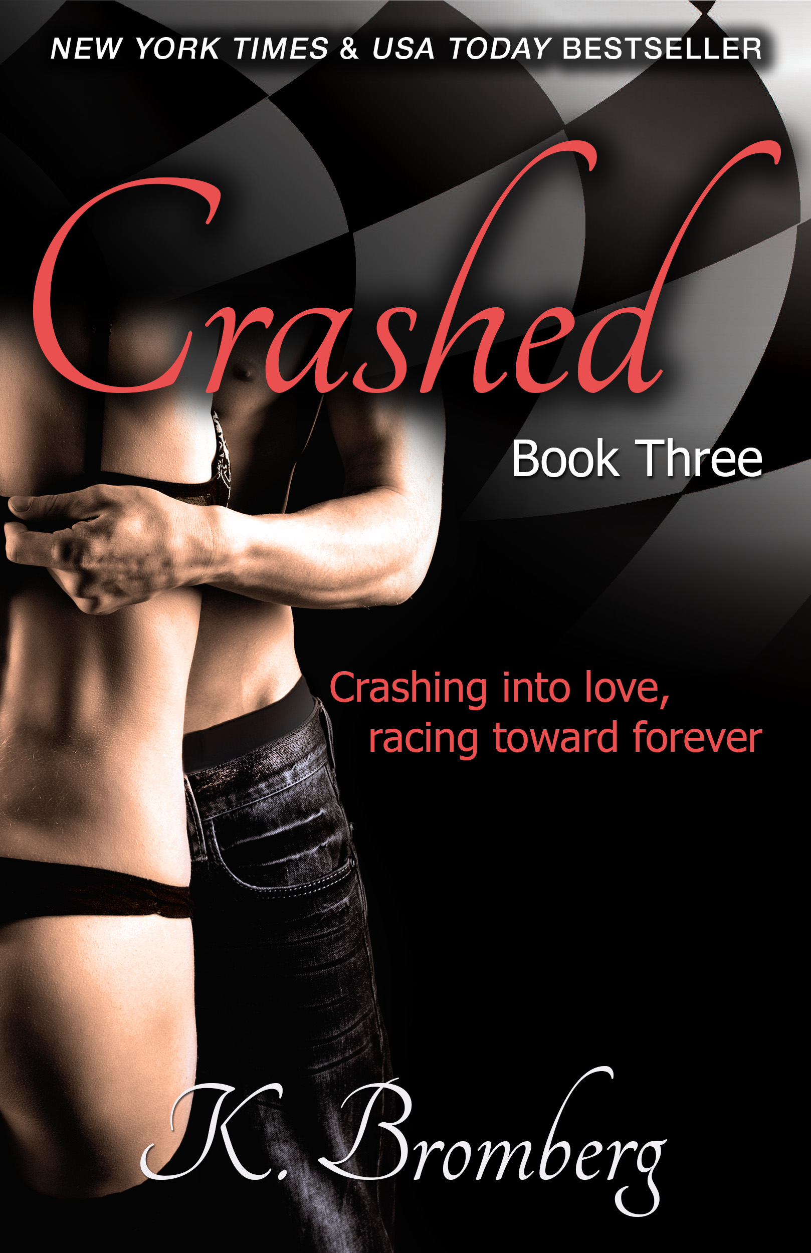 Driven Trilogy, Book 3: Crashed