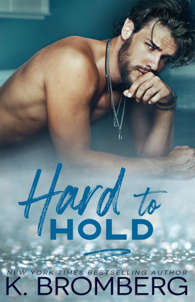 K. Bromberg Hard to Hold ebook